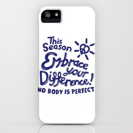 Embrace Difference iPhone Case