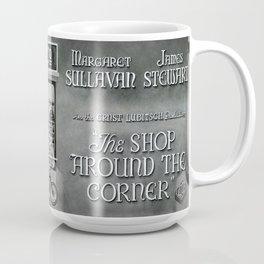 The shop around the corner Coffee Mug