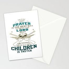 Mess With My Children Stationery Cards