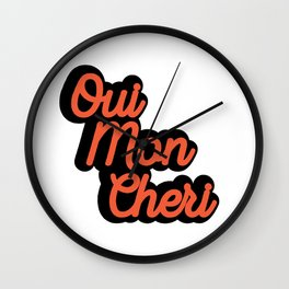 Qui Mon Cheri Quote Wall Clock