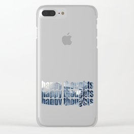 HAPPY THOUGHTS Clear iPhone Case