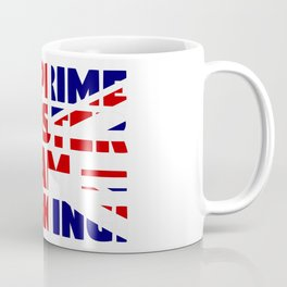 Mr Prime Minister I am speaking Coffee Mug
