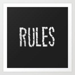 Broken Rules Art Print