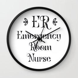 Emergency Room Nurse ER Gifts Wall Clock