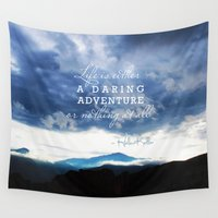 helen Wall Tapestries featuring Life is either a daring adventure or nothing at all. - Helen Keller Quote by The Blonde Dutch Girl