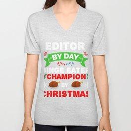 Editor by day Binge Eater by Christmas Xmas Unisex V-Neck