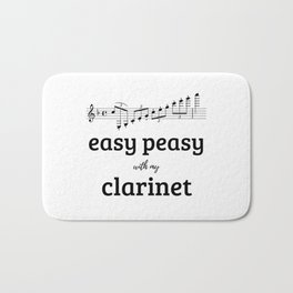 Easy peasy with my clarinet Bath Mat