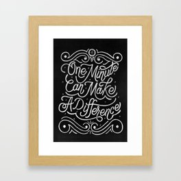 One minute can make a difference Framed Art Print