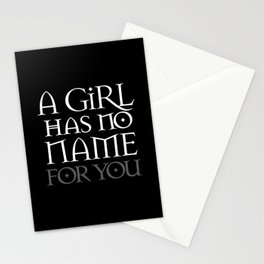 A Girl Has No Name (for you) Stationery Cards