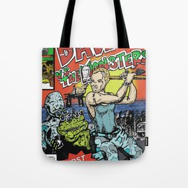 Dave Vs The Monsters Tote Bag
