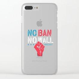 no ban no wall resist Clear iPhone Case