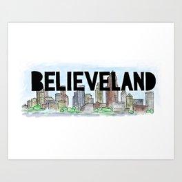 Believeland Cleveland Ohio Art Print