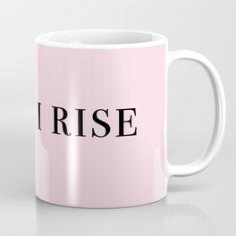 still I rise V Coffee Mug
