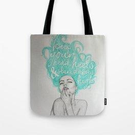 KEEP YOUR HEAD, HEELS & STANDARDS HIGH Tote Bag