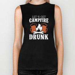 Let's Get Campfire Drunk Funny Camping T-Shirt Biker Tank