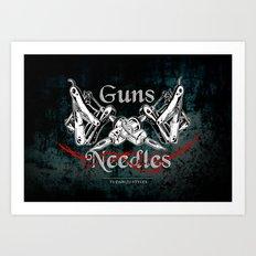 guns 'n' needles Art Print