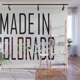 Made In Colorado Wall Mural