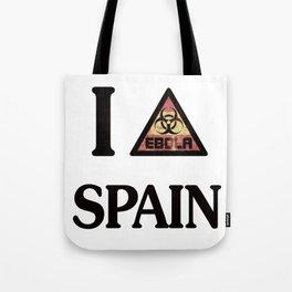 I -ebola- SPAIN Tote Bag