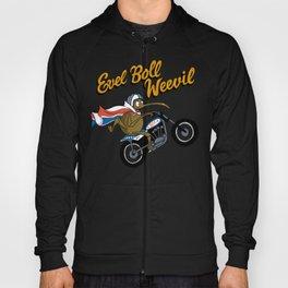 Evel Boll Weevil Hoody