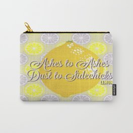 Dust to Sidechicks Carry-All Pouch