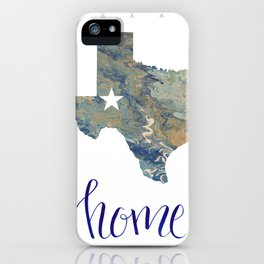 Is Texas Your Home, state of Texas, home typography iPhone Case