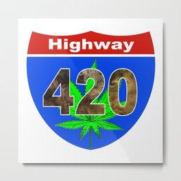 Highway 420... Up in Smoke Metal Print