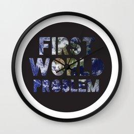 First World Problem Wall Clock