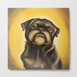 No Pugs Given. Metal Print