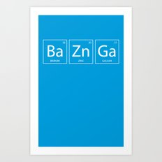 Bazinga Art Print