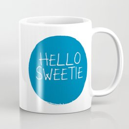 Hello Sweetie Coffee Mug