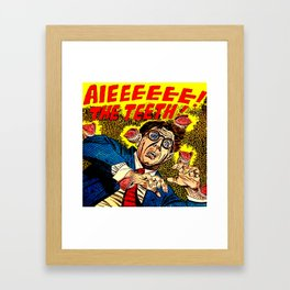 The Teeth! Framed Art Print