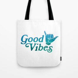Good Vibes Shaka Tote Bag
