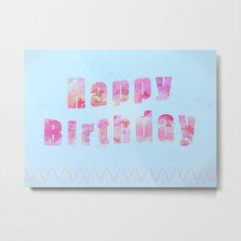 Happy Birthday! Metal Print