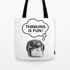 Thinking is Fun Tote Bag