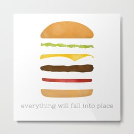 Everything Will Fall into Place Metal Print