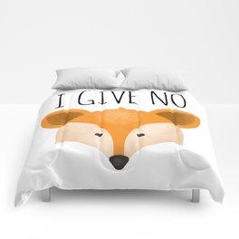 I Give No Fox Comforters