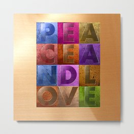 Peace & Love (multi) Metal Print