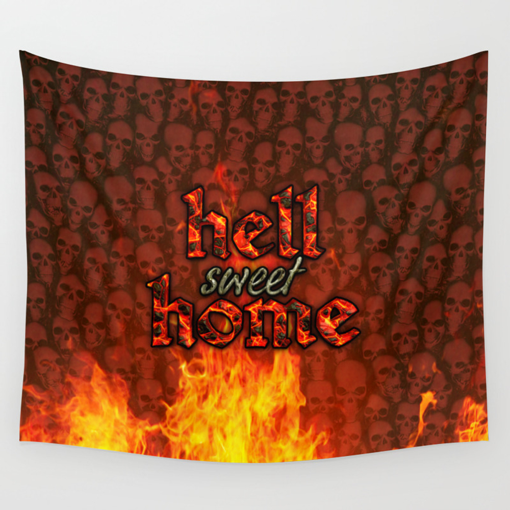 Hell Sweet Home Wall Tapestry by Popalien TPS8068142