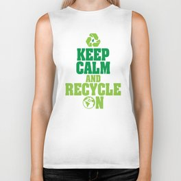 Keep Calm and Recycle on Green Environmentalist Biker Tank
