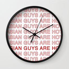Asian Guys Are Hot Wall Clock
