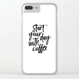 BUT FIRST COFFEE Quote, Start Your Day With Coffee,Calligraphy Quote,Coffee Sign,Funny Kitchen Decor Clear iPhone Case