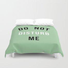 Do not disturb me! Duvet Cover