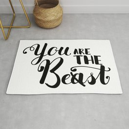 You Are The Best or Beast - Hand-drawn lettering inscription Rug