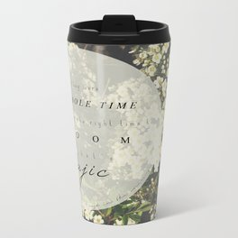 And that's magic. Metal Travel Mug