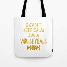 I'M A VOLLEYBALL MOM Tote Bag