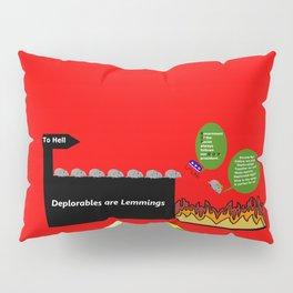 Deplorables are Lemmings Pillow Sham