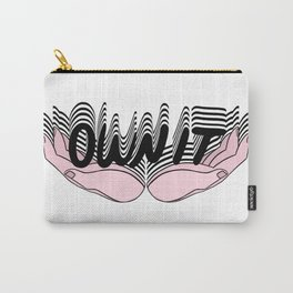 OWN IT II Carry-All Pouch