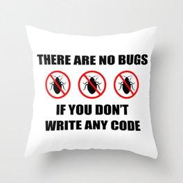 No bugs Throw Pillow