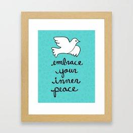 Embrace Your Inner Peace Framed Art Print