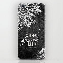 The Trees Speak Latin - Raven Boys iPhone Skin